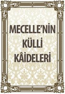 mecellenin_kulli_kaideleri