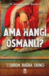 Ama Hangi Osmanlı?